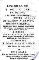 Luz de la Fé y de la Ley en dialogo y estilo parabolico entre Desiderio y Electo ...