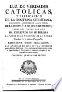 Luz de Verdades Catolicas y explicacion de la Doctrina Christiana
