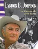 Lyndon B. Johnson (Spanish Version)