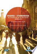 Madrid - Stonehenge: De la Puerta del Sol al arco solar Meridiano 0