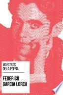 Maestros de la Poesía - Federico García Lorca