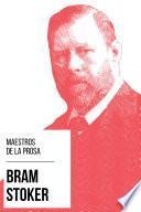 Maestros de la Prosa - Bram Stoker