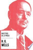 Maestros de la Prosa - H. G. Wells