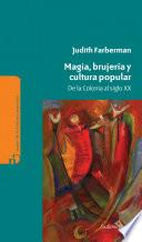 Magia, brujería y cultura popular