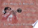 Magic of Mariachi / La Magia del Mariachi