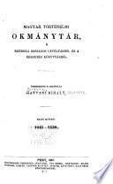 Magyar történelmi okmánytár a Brüsseli országos levéltárból és a Burgundi könyvtárból