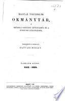 Magyar történelmi okmánytár a Brüsseli országos levéltárból és a Burgundi könyvtárból: köt. 1533-1608