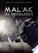 Mal'ak (el mensajero)