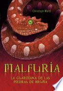 Malfuria. La guardiana de las piedras de bruma