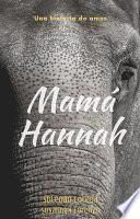 Mamá Hannah