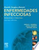 Mandell, Douglas y Bennet Enfermedades infecciosas. Principios y práctica + acceso online