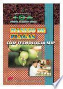 Manejo de plagas con tecnología MIP