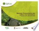 Manejo fitosanitario del cultivo de hortalizas medidas para la temporada invernal