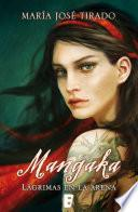 Mangaka. Lágrimas en la arena (Premio Vergara - El Rincón de la Novela Romántica 2014)
