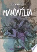 Maniafília