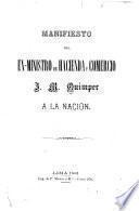 Manifiesto del ex-ministro de hacienda y comercio, J.M. Quimper, a la nacion