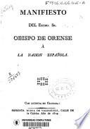 Manifiesto del Excmo. Sr. Obispo de Orense a la nación española