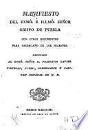 Manifiesto del exmô. é illmô. señor obispo de Puebla
