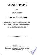 Manifiesto del exmo señor d. Nicolas Bravo