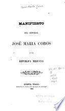 Manifiesto del General José Maria Cobos a la Republica Mejicana