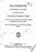 Manifiesto que presenta a la nacion el consejero de estado Don Miguel de Lardizabal y Uribe