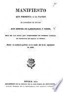 Manifiesto que presenta á la nacion ... M. de L. y U. ... sobre su conducta política en la noche del 24 de Septiembre de 1810