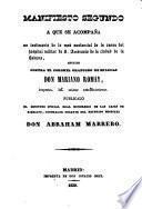 Manifiesto segundo a que se acompaña un testimonio de lo mas sustancial de la causa del hospital militar de S. Ambrosio de la ciudad de la Habana, seguido contra el coronel graduado de milicias Don Mariano Romay