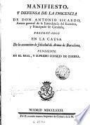 Manifiesto y defensa de la inocencia de don Antonio Sicardo ..., presentados en la causa de la acusacion de falsedad de armas de Barcelona ...