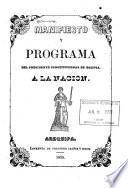 Manifiesto y programa del presidente constitucional de Bolivia, a la nacion