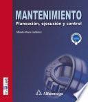 Mantenimiento - planeación, ejecución y control