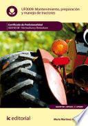 Mantenimiento, preparación y manejo de tractores. AGAH0108