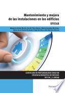 Mantenimiento y mejora de las instalaciones en los edificios