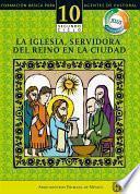 Manual 10. La Iglesia, servidora del Reino en la ciudad