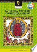 Manual 9. La Iglesia, Misterio, Comunión y Misión