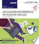 Manual. Aplicaciones informáticas de hojas de cálculo (Transversal: UF0321). Actividades de gestión administrativa (ADGD0308). Certificados de profesionalidad