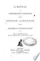 Manual Comparative Grammar of the Spanish Language
