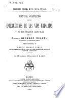 Manual completo de las enfermedades de las vías urinarias y de los órganos genitales