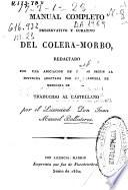 Manual completo preservativo y curativo del cólera-morbo redactado por una asociación de... ; traducido al castellano por Juan Manuel Ballesteros