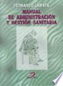 Manual de administración y gestión sanitaria