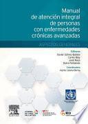 Manual de atención integral de personas con enfermedades crónicas avanzadas: aspectos generales