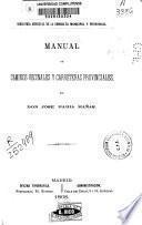 Manual de caminos vecinales y carreteras provinciales