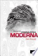 Manual de ciminalística moderna