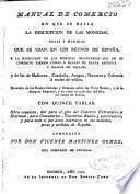 Manual de comercio en que se halla la descripcion de las monedas, pesas y medidas que se usan en los reynos de España ...