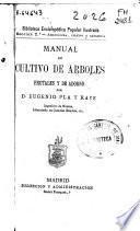 Manual de cultivo de árboles frutales y de adorno