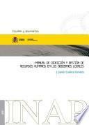 Manual de dirección y gestión de recursos humanos en los gobiernos locales