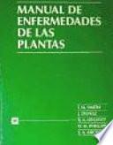 Manual de Enfermedades de Las Plantas