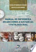 Manual de enfermería en adicciones a sustancias y patología dual