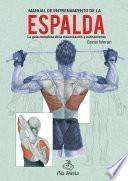 Manual de entrenamiento de la espalda.