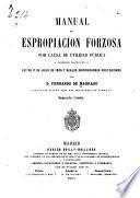 Manual de espropiacion forzosa por causa de utilidad pública