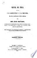 Manual de física aplicada á la agricultura y á la industria, etc